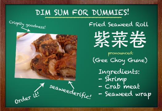 Dim Sum for Dummies - fried seaweed roll