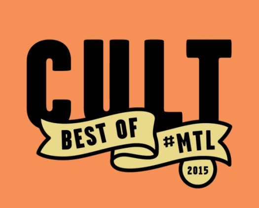 Cult MTL Best of Montreal